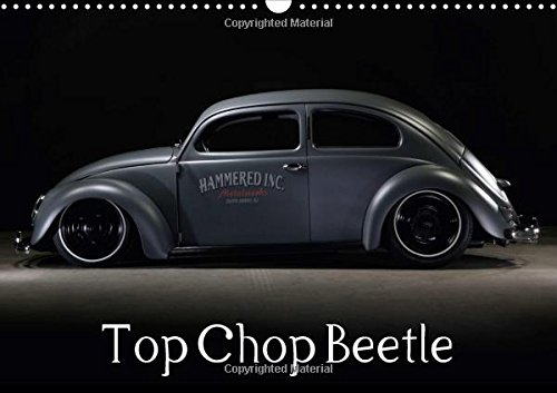 Top Chop Beetle 2017: This 1954 Top Chop is One of the Best Ever Made! (Calvendo Technology)