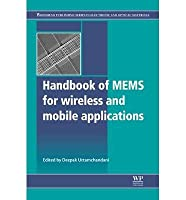 Handbook of Mems for Wireless and Mobile Applications