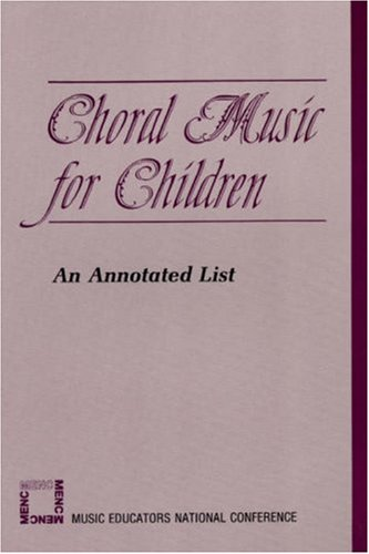 Download Choral Music for Children: An Annotated List 0940796805