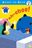 Ah-choo! (Oswald Pre-School Ready-To-Read)