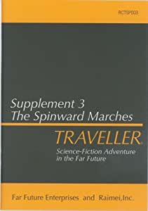 トラベラーサプリメント第3弾『スピンワード・マーチ宙域』