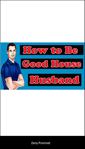 How to Be a Good House Husband (English Edition)