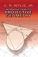 Introduction to Projective Geometry (Dover Books on Mathematics)