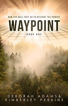 Waypoint by [Adams, Deborah, Perkins, Kimberley]