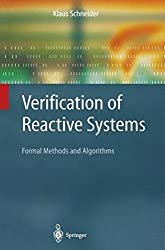 Verification of Reactive Systems: Formal Methods and Algorithms (Texts in Theoretical Computer Science. An EATCS Series)