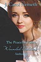 The Peaceful Valley Wounded Soldier's Anthology