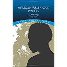 African American Poetry: An Anthology, 1773 1927