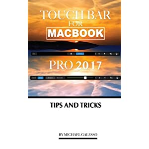 Touch Bar for Macbook Pro 2017: Tips and Tricks