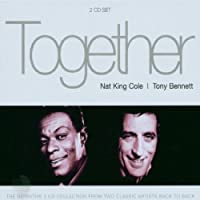 Together-Nat King Cole & Tony Bennett