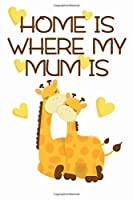 Home is where my Mum is: Kalender A5