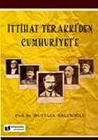 Ittihat Terakki'den Cumhuriyet'e