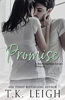 Promise (Redemption Series Book 0) by [Leigh, T.K.]