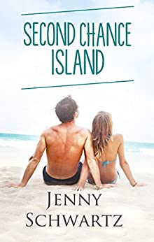 Second Chance Island (Love Coast to Coast) by [Schwartz, Jenny]