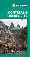 Michelin Green Guide Montreal & Quebec City (Michelin Green Guides)