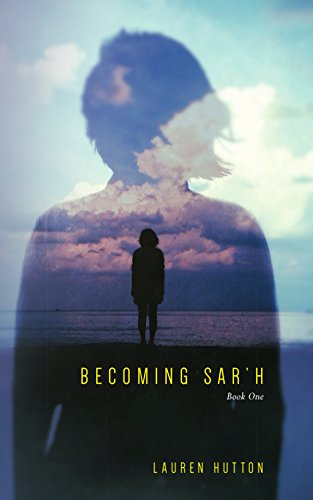 Becoming Sar'h: Book One (English Edition)