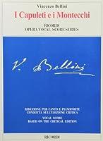 I Capuleti E I Montecchi: Piano/Vocal Score Reduction