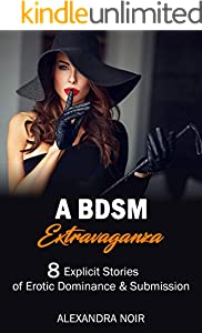 A BDSM Extravaganza - 8 Explicit Stories of Erotic Dominance & Submission (BDSM Bedtime Stories Book 7) (English Edition)