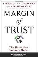 Margin of Trust: The Berkshire Business Model (Columbia Business School Publishing)
