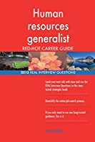 Human Resources Generalist Red-Hot Career Guide; 2513 Real Interview Questions