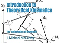 Introduction to Theoretical Kinematics: The mathematics of movement