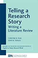 Telling a Research Story, Writing a Literature Review: English in Today's Research World