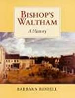 Bishops Waltham a History