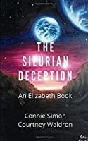 The Silurian Deception: An Elizabeth Book