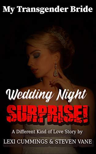 MY TRANSGENDER BRIDE: Wedding Night Surprise! (English Edition)