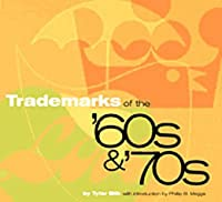 Trademarks of the '60s & '70s