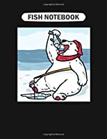 Fish Notebook: ijustwanttodrinkcoffeefishnaps  College Ruled - 50 sheets, 100 pages - 7.44 x 9.69 inches