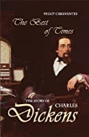 Best of Times: The Story of Charles Dickens (World Writers)