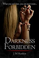 Darkness Forbidden (The Dark Trilogy)