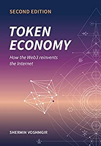 Token Economy: How the Web3 reinvents the Internet (English Edition)
