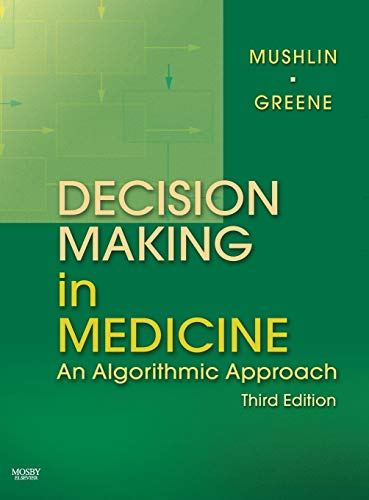 Download Decision Making in Medicine: An Algorithmic Approach, 3e 0323041078