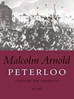 Peterloo Overture: Overture For Orchestra Opus 97 Score (Faber Edition)