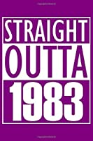 Straight Outta 1983 Notebook: Lined Journal - 6 x 9, 120 Pages, Gift For Music Lover, Purple Matte Finish