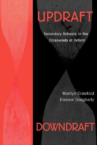 Download Updraft Downdraft: Secondary Schools In the Crosswinds of Reform 0810845709