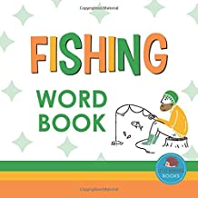 Fishing Word Book: First Picture Book for Babies, Toddlers and Children (Little Hedgehog Word Books)