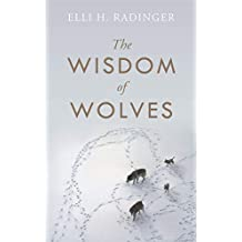 The Wisdom of Wolves