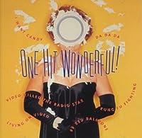 One Hit Wonderful