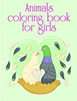 Animals coloring book for girls: Coloring Pages Christmas Book, Creative Art Activities for Children, kids and Adults (Children Humor)