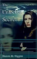 The Unlocked Secret