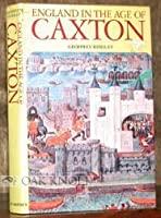 England in the Age of Caxton