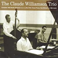 The Complete 1956 Studio Sessions by Claude Williamson Trio (2004-11-16)