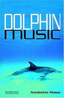 [Moses]のDolphin Music Level 5 (Cambridge English Readers)