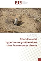 Effet d'un ?tat hyperhomocyst?in?mique chez Psammomys obesus (French Edition) [並行輸入品]