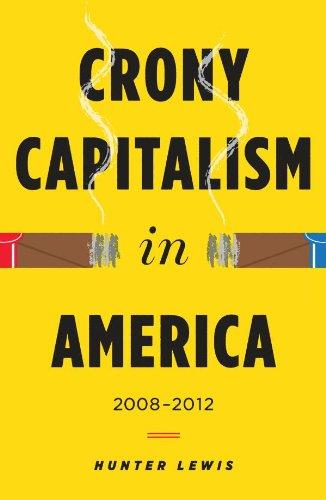 Crony Capitalism in America: 2008-2012の詳細を見る