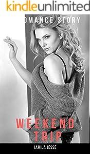 WEEKEND TRIP: A Romance Tale (English Edition)