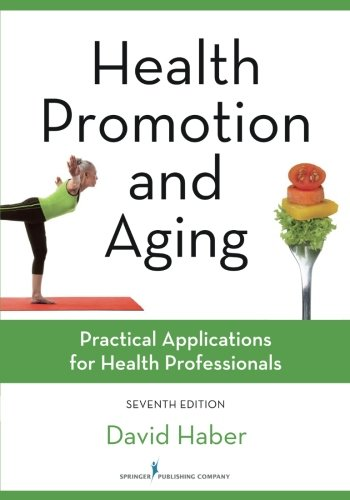 Download Health Promotion and Aging: Practical Applications for Health Professionals 0826131883