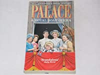 Palace: A Royal Soap Opera